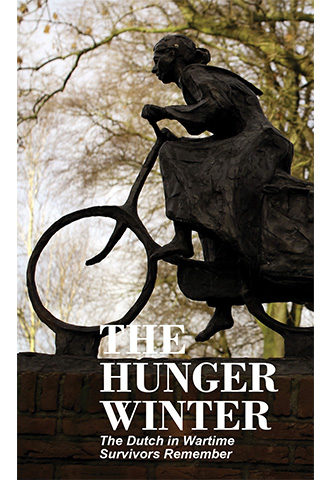 dutch in wartime survivors remember book 8 the hunger winter
