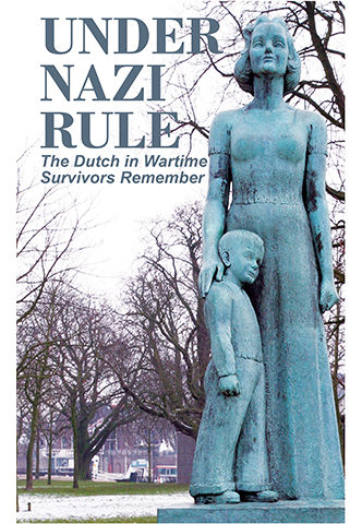 Dutch in Wartime series book 2 under Nazi rule